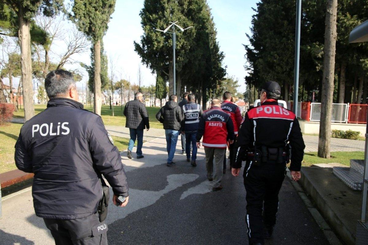 Balıkesir de polis 19 aranan şahsı yakaladı