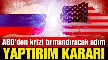 ABD'den Rusya'ya yaptırım kararı